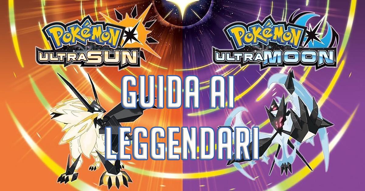 Guida Pokémon Ultrasole e Ultraluna, uso degli Ultravarchi e cattura di tutti i Pokémon Leggendari