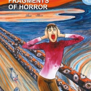 Fragments of Horror 350x350 - Star Comics, annunciata la data di uscita per Fragments of Horror