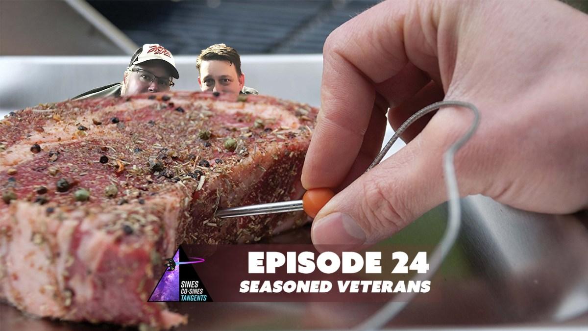 Episode 24: SEASONED VETERANS