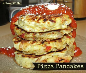 4 Sons 'R' Us: Pizza Pancakes