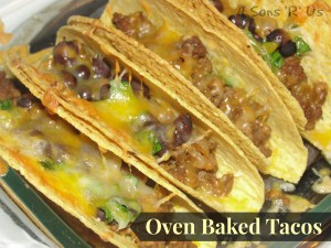 4 Sons 'R' Us: Oven Baked Tacos