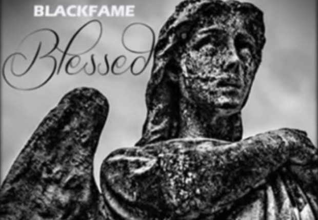 Black Fame- Blessed
