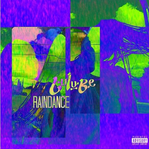Lulu Be.- RAINDANCE prod. Lanre