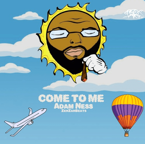 Sunny Woodz ft. Adam Ness- Come To Me (prod. ZenZanBeats)