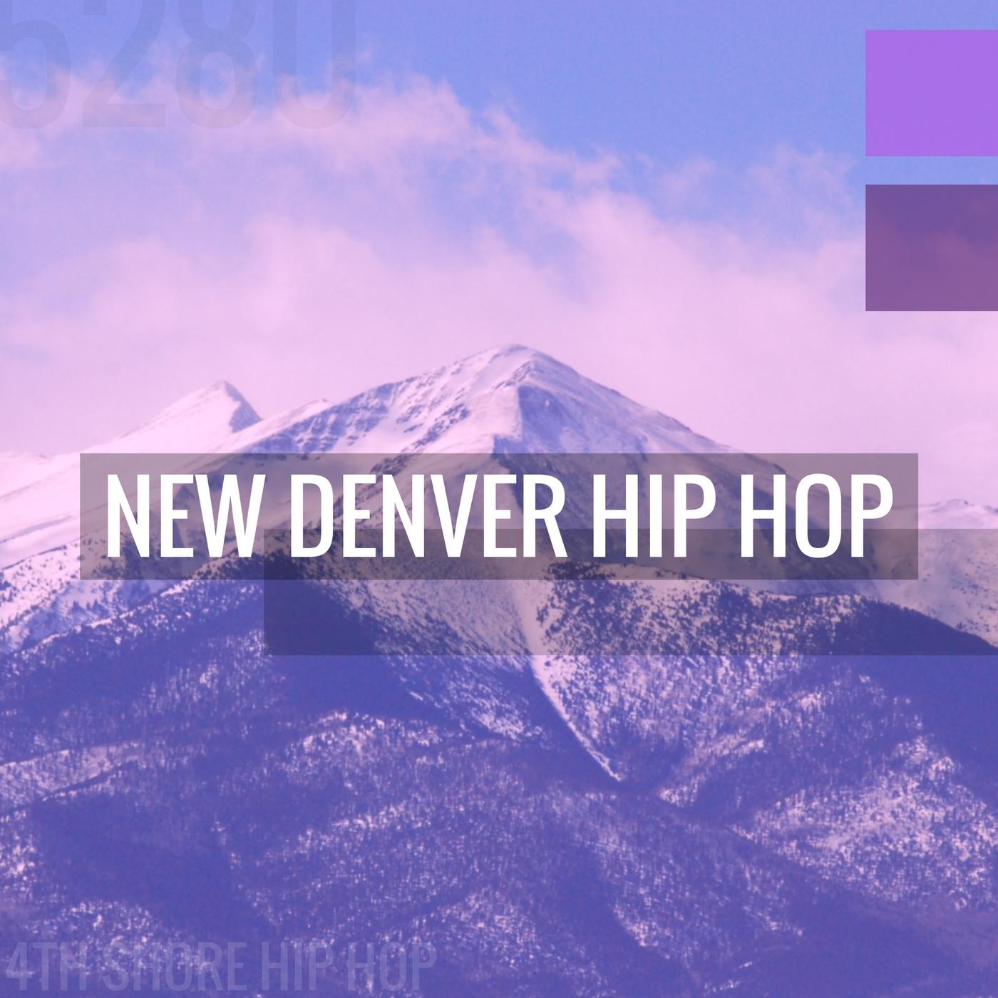 New Denver Hip Hop Playlist