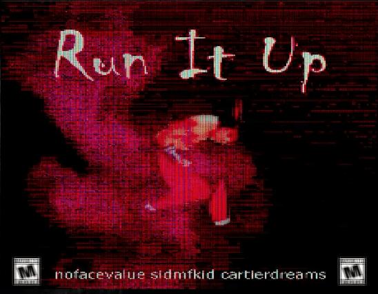 [Premiere] nofacevalue ft. SIDMFKID- Run It Up (prod. Cartier Dreams)
