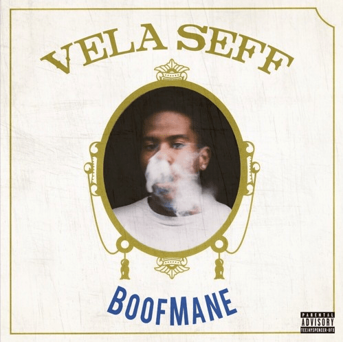 Vela Seff- BOOFMANE EP