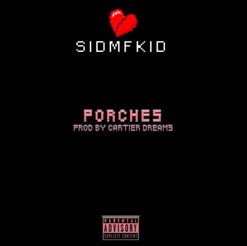 SIDMFKID Drops Two New Tracks; PORCHES and VIBE REDUX