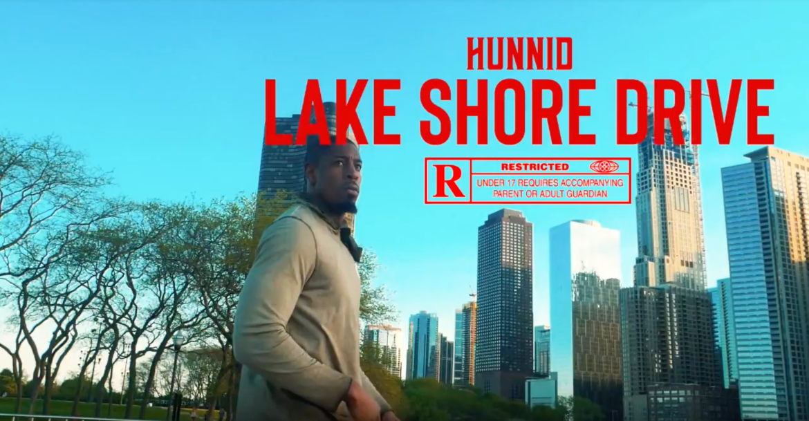 "[PREMIERE] Chicago Native Hunnid Drops High Quality Video For ""Lake Shore Drive"""