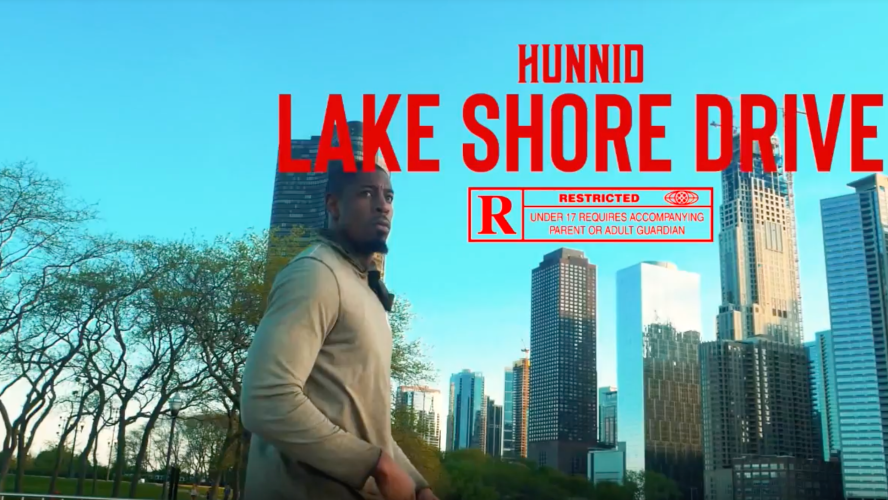 """[PREMIERE] Chicago Native Hunnid Drops High Quality Video For """"Lake Shore Drive"""""""
