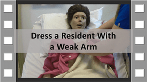 Dress Resident with a Weak Arm CNA Skill