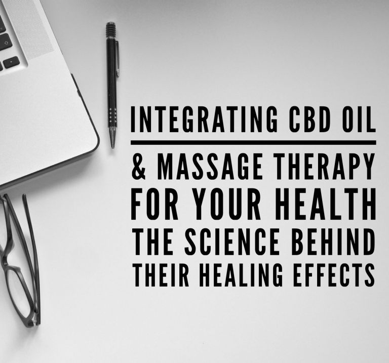 Benefits of CBD Oil and Massage for Your Health