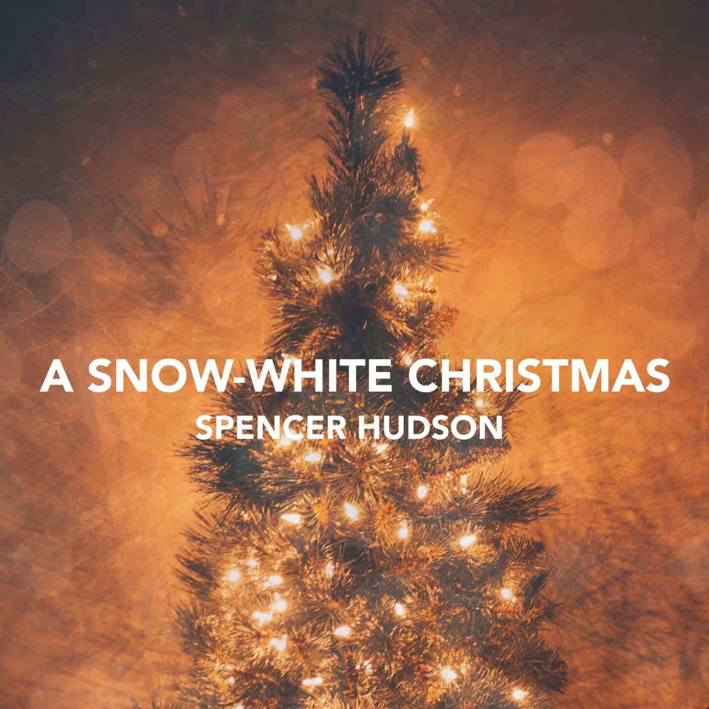 A Snow White Christmas.Spencer Hudson A Snow White Christmas 5050songs Music