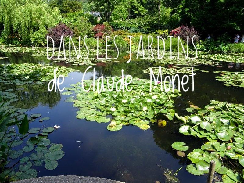 Dans les jardins de Claude Monet