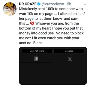 i was blocked after mistakenly sending 100k instead of 10k to a man who won my giveaway - crazeclown - IMG 20200420 215607 904 300x284 - I Was Blocked After Mistakenly Sending 100k Instead of 10k to a Man Who Won My Giveaway – CrazeClown i was blocked after mistakenly sending 100k instead of 10k to a man who won my giveaway - crazeclown - IMG 20200420 215607 904 - I Was Blocked After Mistakenly Sending 100k Instead of 10k to a Man Who Won My Giveaway – CrazeClown