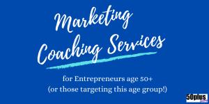 50plus marketing coach