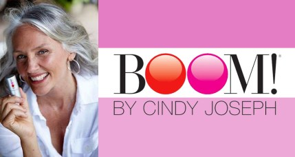 Staying Proage with Boom by Cindy Joseph