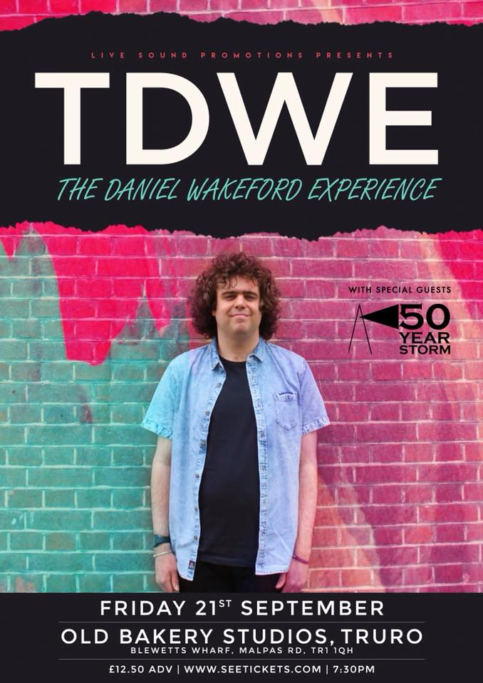 50 Year Storm to support Daniel Wakeford in Truro's Old Bakery Studios