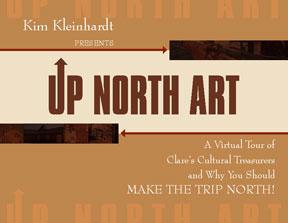 Presenting Up North Art