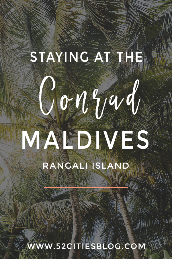 Staying at the Conrad Maldives Rangali Island