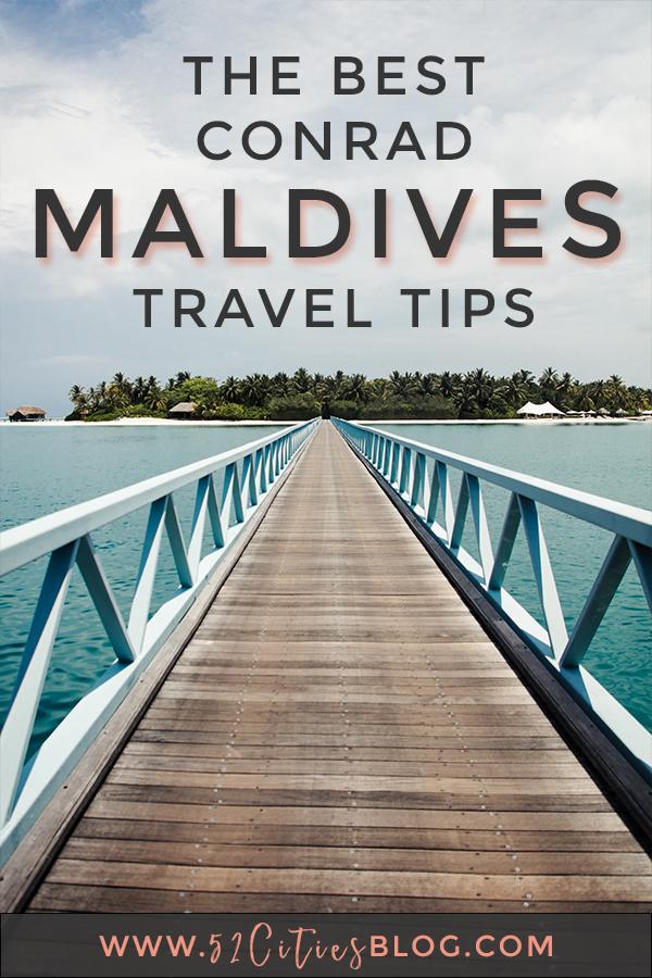 The best Conrad Maldives travel tips
