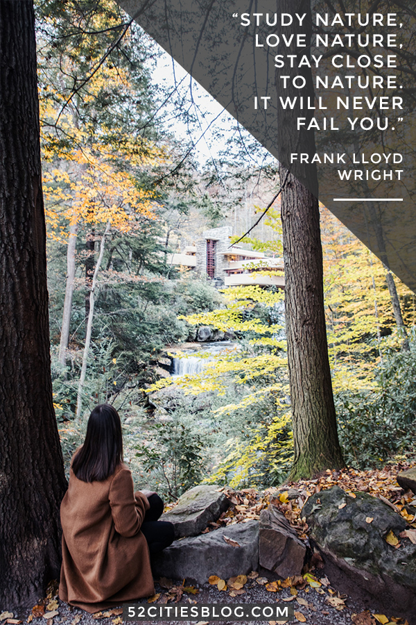 Fallingwater and Frank Lloyd Wright nature quote