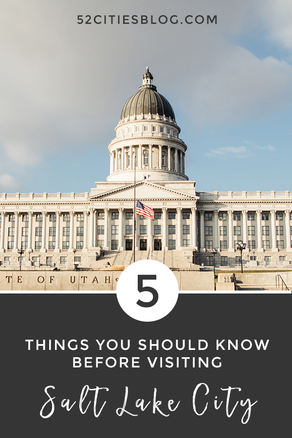 5 things you should know before visiting Salt Lake City