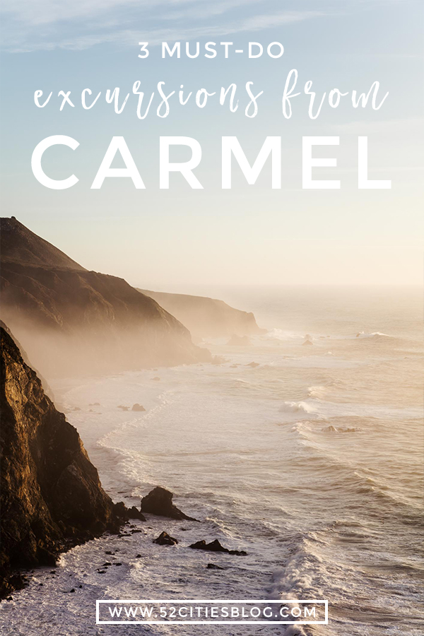 3 must-do excursions from Carmel
