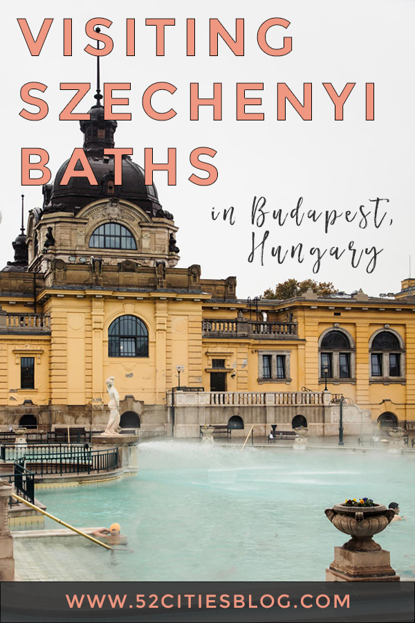 Visiting Szechenyi Baths in Budapest, Hungary