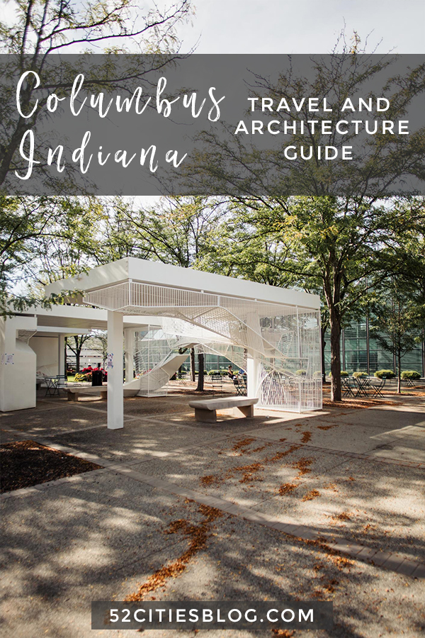 Things to do in Columbus Indiana - Columbus Indiana Travel and Architecture Guide