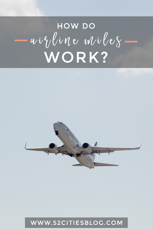 How airline miles work
