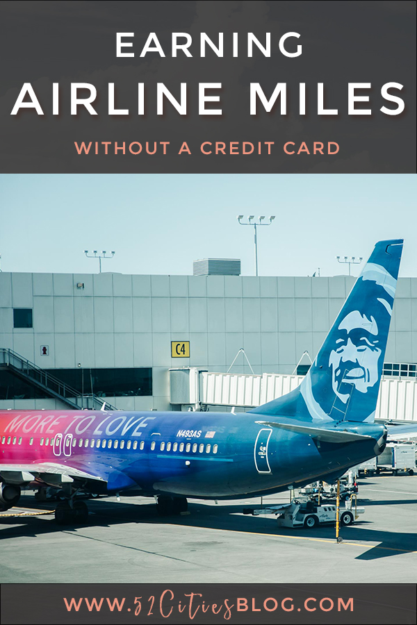 How to earn airline miles without a credit card by 52 Cities