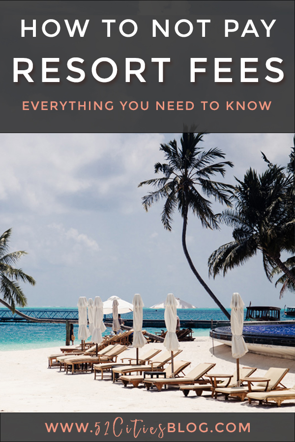 How to not pay resort fees: Everything you need to know