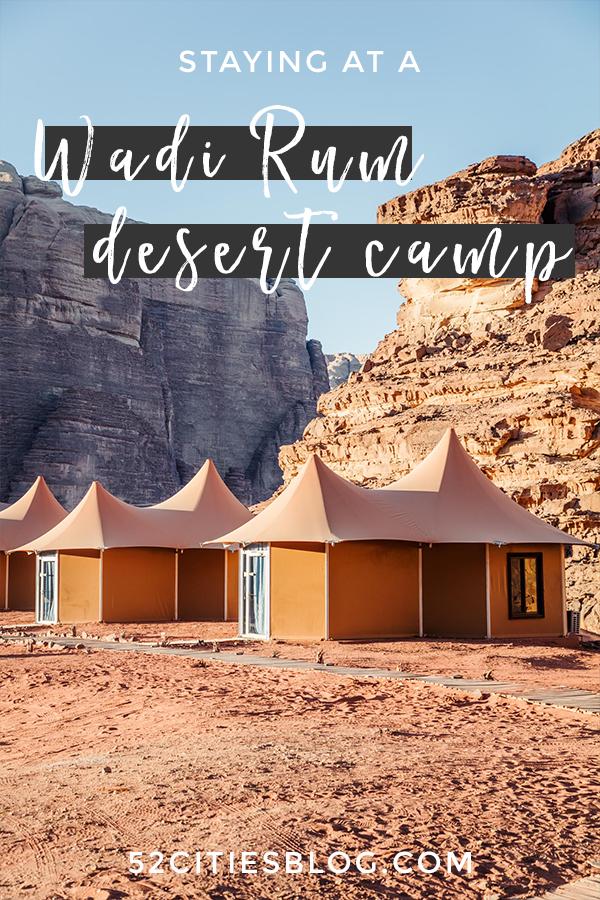 Staying at a Wadi Rum desert camp