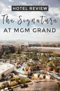 Staying at the MGM Grand Signature hotel