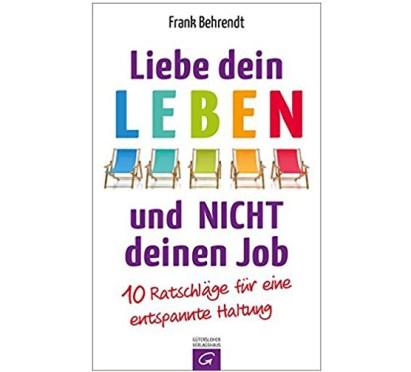 Liebe dein Leben und nicht deinen Job - Buchcover