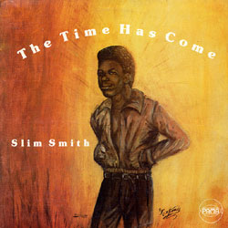 Slim-Smith-The-Time-Has-Come