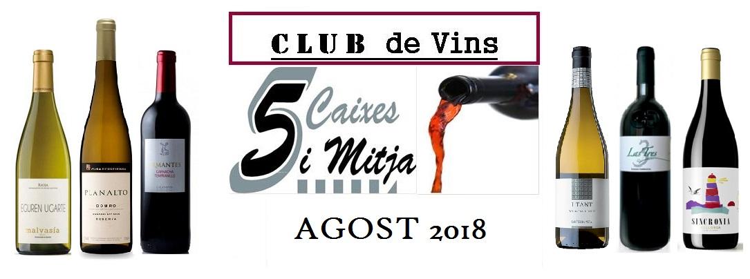 Selecció d' Agost 2018 – Club de Vins