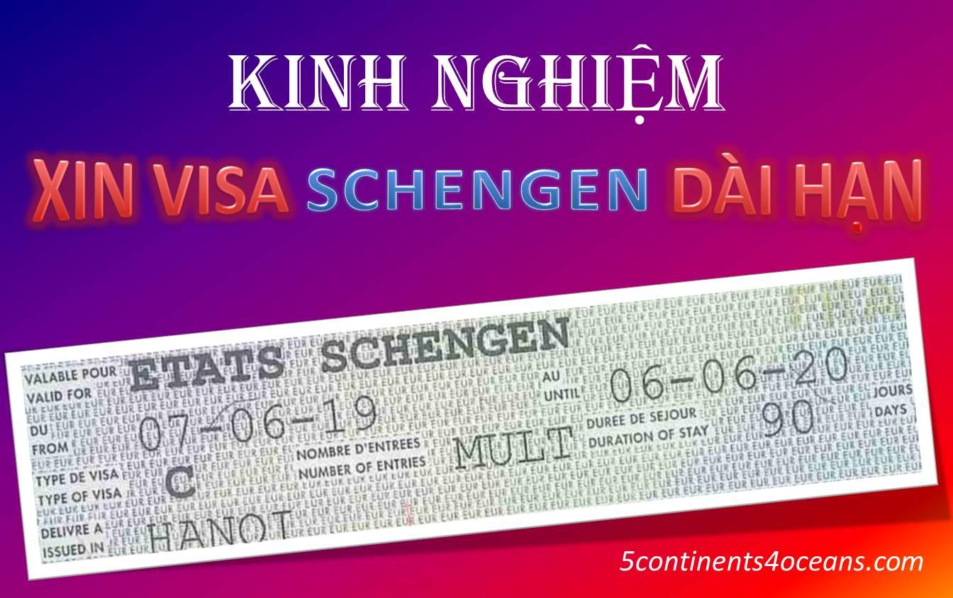 Kinh nghiệm xin visa Schengen dài hạn