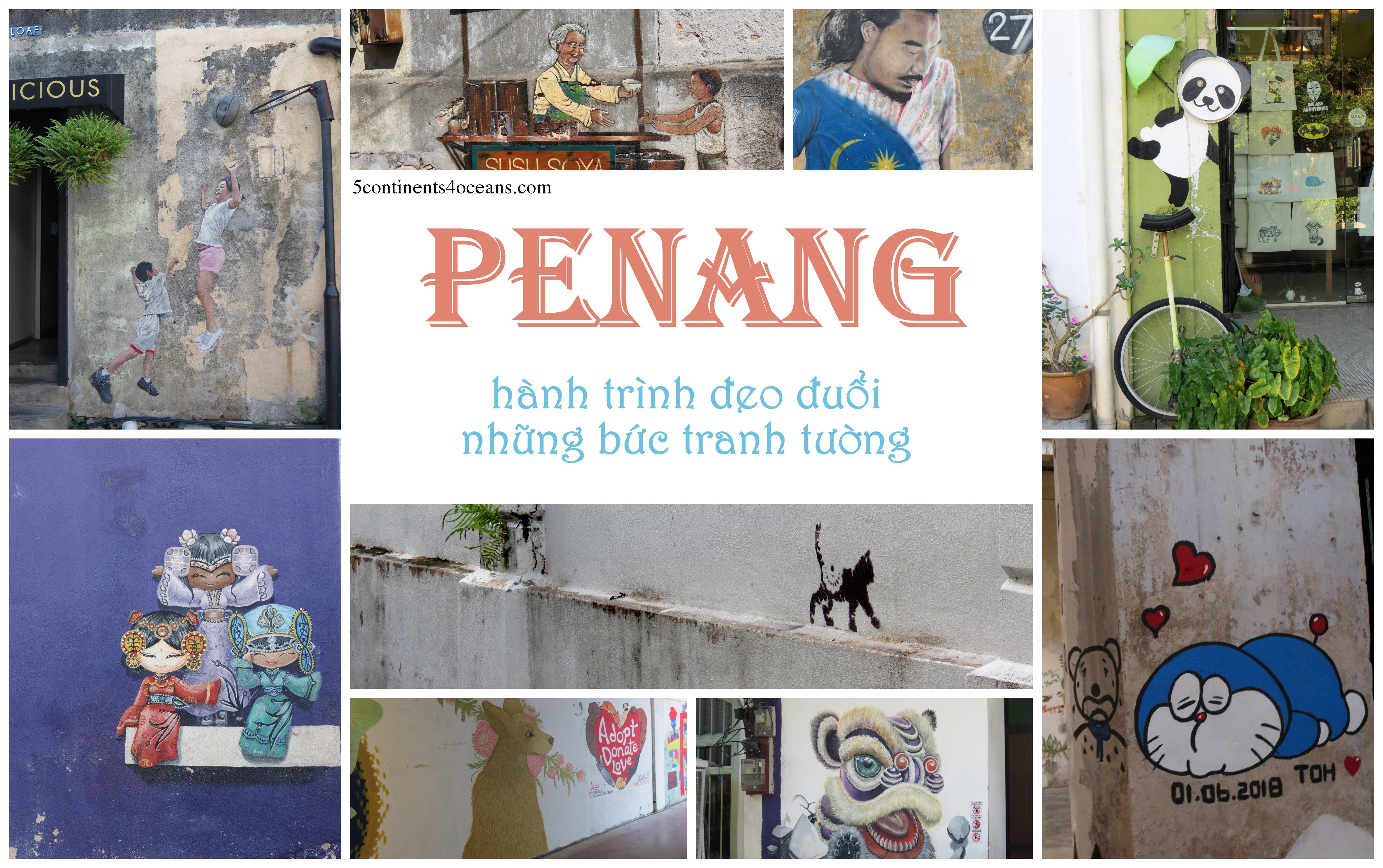 Penang và hành trình đeo đuổi những bức tranh tường