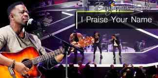 Gospel Music: I Praise Your Name Lyrics by Benjamin Dube