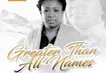 Free Download: Greater Than All Names by UG Benwazieh