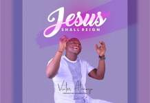 Jesus Shall Reign by Victor Atenaga