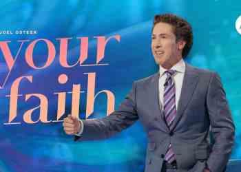 Your Faith by Joel Osteen (Video)