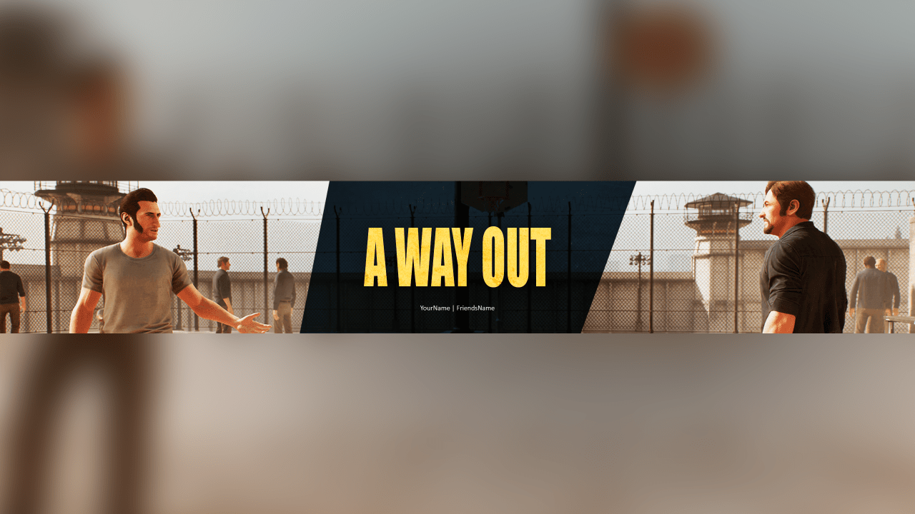 A Way Out YouTube Banner