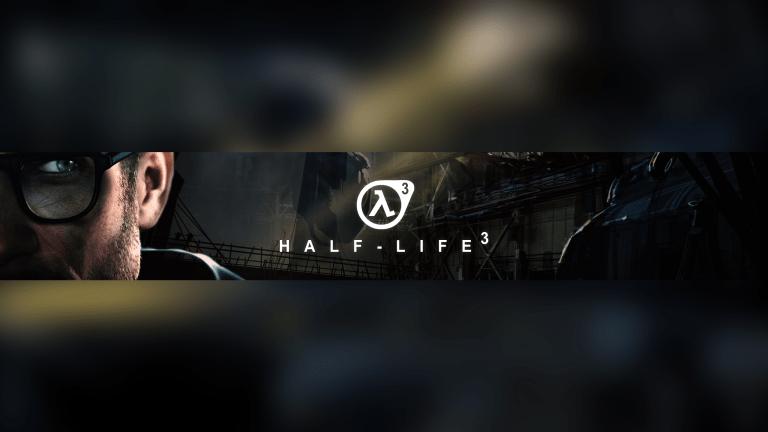 Half Life 3 YouTube Banner