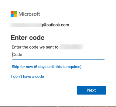 Microsoft  J@outlook.com  Enter code  Enter the code we sent to  pode  Skip for now (6 days until this is required)  I don't have a code
