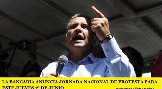 LA BANCARIA ANUNCIA JORNADA NACIONAL DE PROTESTA PARA ESTE JUEVES 1º DE JUNIO