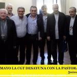 """""""ESTE 9 DE MAYO LA CGT DESAYUNA CON LA PASTORAL SOCIAL"""""""
