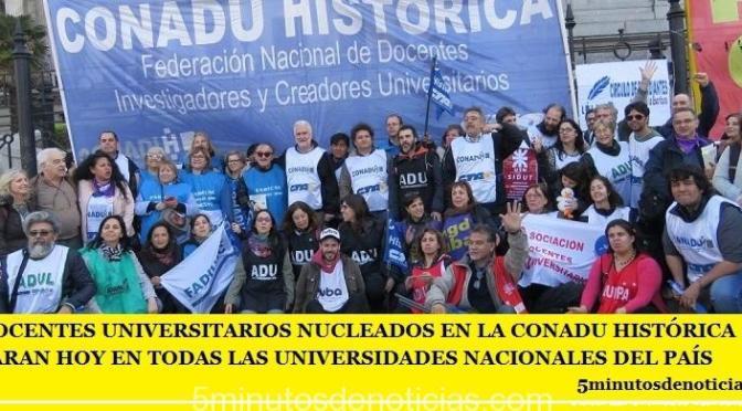 LA CONADU HISTÓRICA PARA HOY EN TODAS LAS UNIVERSIDADES NACIONALES DEL PAÍS
